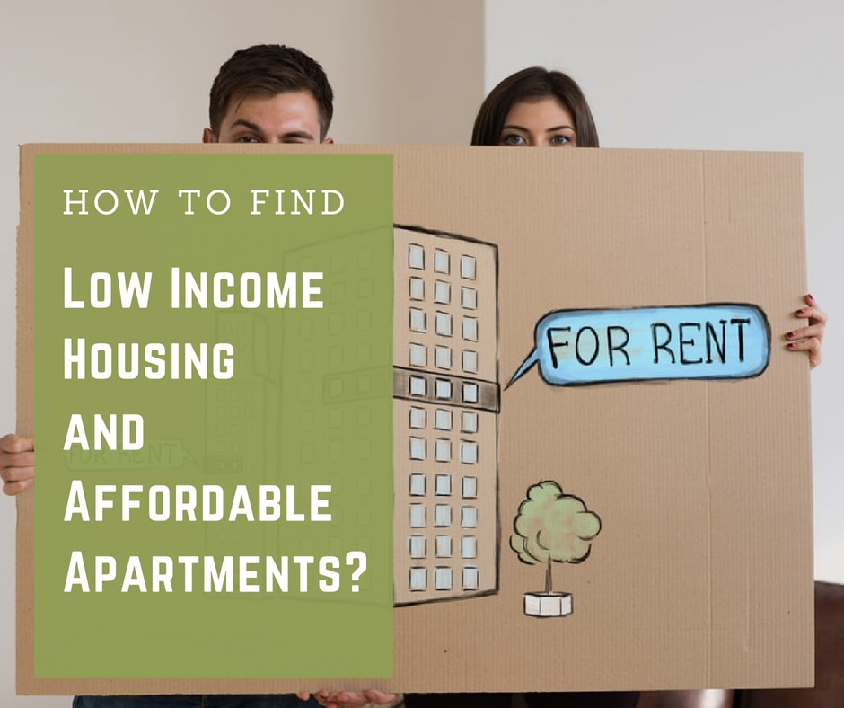 How To Find Low Income Housing And Affordable Apartments